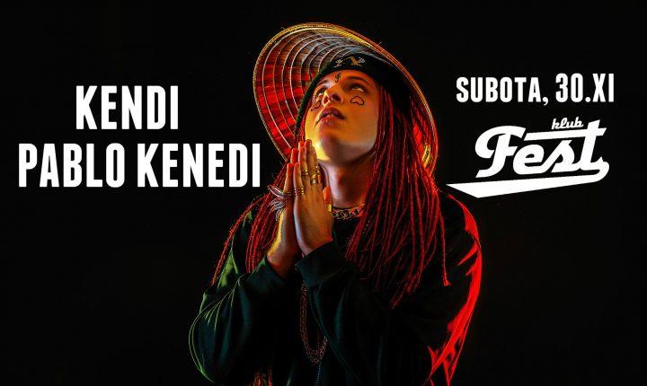 Keni_Pablo Kenedi_Fest